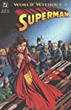 Superman World Without A Superman TP (Superman (DC Comics))