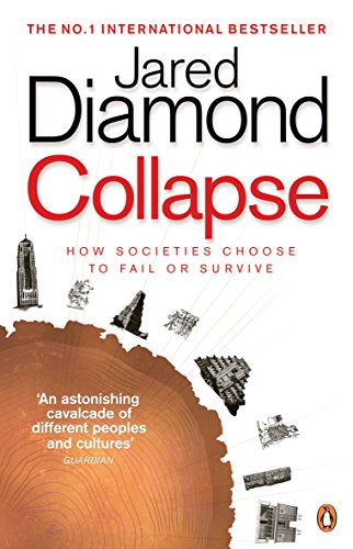 Collapse: How Societies Choose to Fail or Survive por Jared Diamond