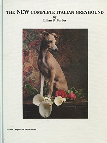 The new complete Italian greyhound -