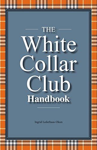 the-white-collar-club-handbook-english-edition