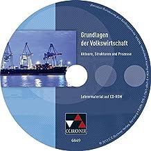 Grundlagen der Volkswirtschaft, Lehrermaterial, 1 CD-ROM Akteure, Strukturen und Prozesse. Unterrichtswerk für die Oberstufe