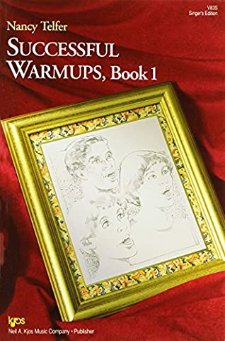 Successful Warm-Ups Book 1 Vocal Edition Chor