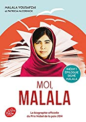 Moi, Malala : En luttant pour l'éducation, elle a changé le monde