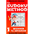 The Sudoku Method - Volume 1 - Beginner to Advanced (Learn how to solve Sudoku puzzles)