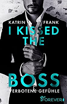 https://archive-of-longings.blogspot.de/2017/08/rezension-i-kissed-boss-von-katrin-frank.html