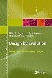 Design by Evolution: Advances in Evolutionary Design (Natural Computing Series)