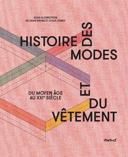 Histoire des modes et du vêtement : Du moyen âge à nos jours par Collectif