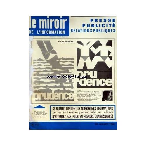 MIROIR DE L'INFORMATION DE LA PUBLICITE ET DES RELATIONS PUBLIQUES (LE) [No 240] du 20/07/1962