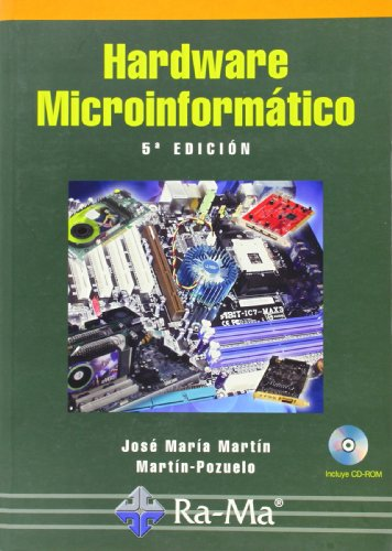 Hardware Microinformatico. 5ª Edición Actualizada