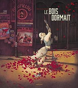"""Afficher """"Le bois dormait"""""""