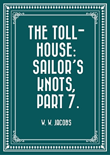 the-toll-house-sailors-knots-part-7-english-edition