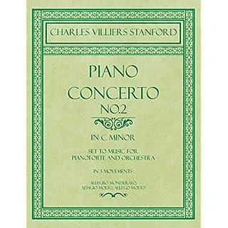 Piano Concerto No.2 - In the Key of C Minor - Set to Music for Pianoforte and Orchestra - In 3 Movements: Allegro Monderato, Adagio Molto, Allego Molt