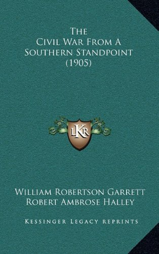 The Civil War from a Southern Standpoint (1905)