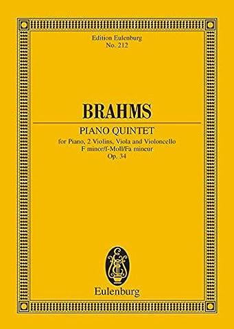 QUINTETT F-MOLL OP 34 - arrangiert für zwei Violinen - Viola - Violoncello - Klavier [Noten / Sheetmusic] Komponist: BRAHMS JOHANNES aus der Reihe: EULENBURG STUDIENPARTITUREN