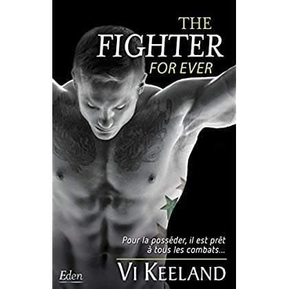 The fighter : for ever