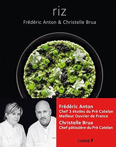 Riz (Frédéric Anton) por Frédéric Anton