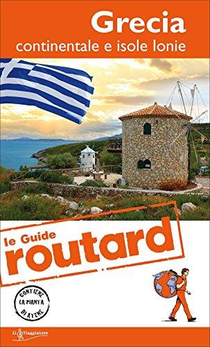 Grecia continentale e isole ionie. Con carta geografica ripiegata