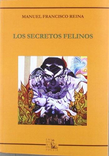 Los secretos felinos por Manuel Francisco Reina