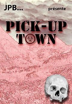 Pick-Up Town par [JPB]