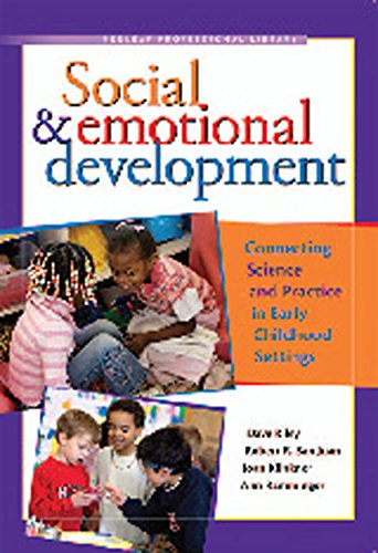 Social & Emotional Development: Connecting Science and Practice in Early Childhood Settings por Dave Riley