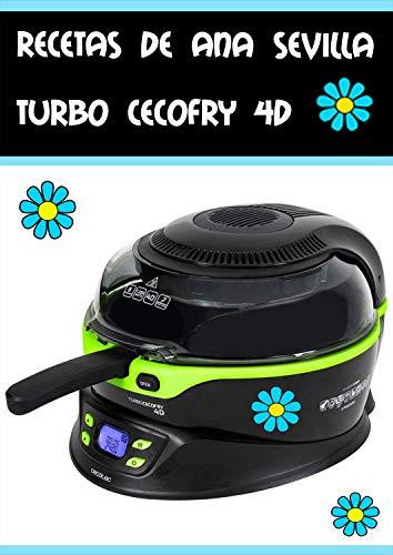 Recetas Turbo Cecofry 4D de Ana Sevilla de [Gómez Sevilla, Ana Belén]