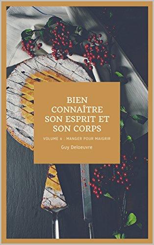 Guy Deloeuvre - Bien connaître son Esprit et son Corps (2018) sur Bookys