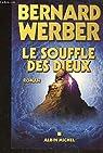 Cycle des Dieux, tome 2 : Le Souffle des dieux par Werber