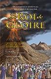 Telecharger Livres Le Roi De Gloire L histoire Et Le Message De La Bible Resume En 70 Scenes Palpitantes (PDF,EPUB,MOBI) gratuits en Francaise