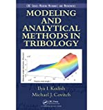 [(Modeling and Analytical Methods in Tribology)] [Author: Ilya I. Kudish] published on (July, 2010)