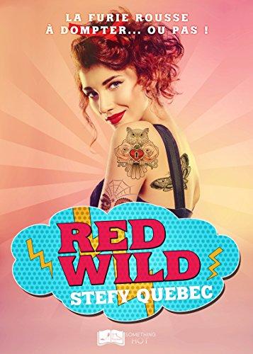 Red Wild (Something Hot) par Stefy Québec