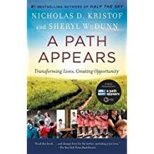 A Path Appears: Transforming Lives, Creating Opportunity by Nicholas Kristof (2015-09-01)