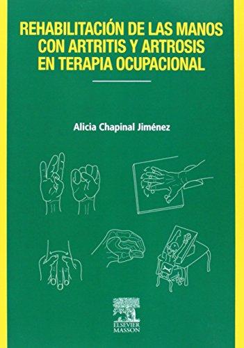 Rehabilitación de las manos con artritis y artrosis en terapia ocupacional