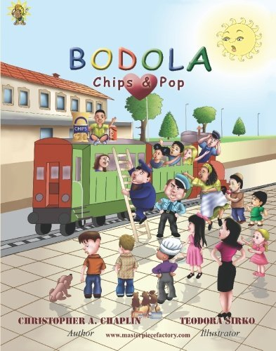 Bodola Loves Chips & Pop: Understanding the mind of parents and children who exist with Autism, ADHD, Downs Syndrome and other (Obsessive Compulsive) Neurological disorders by Christopher A. Chaplin (2007-02-19)