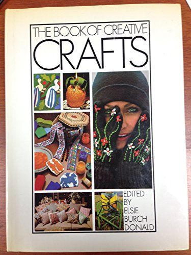 THE BOOK OF CREATIVE CRAFTS
