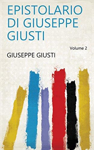 Epistolario di Giuseppe Giusti Volume 2 (Italian Edition)