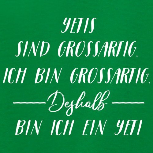 Ich Bin Grossartig - Yeti - Damen T-Shirt - 14 Farben Grün