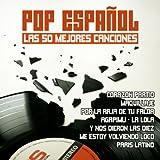 Pop Español Las 50 Mejores Canciones