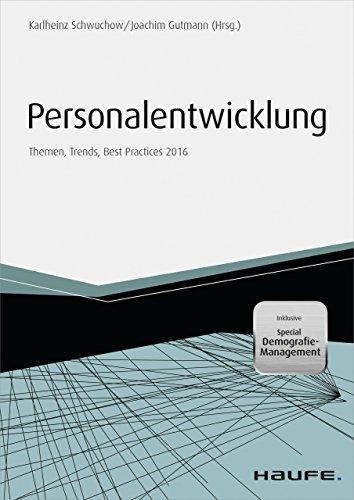 Personalentwicklung 2016 Themen, Trends, Best Practices: Themen, Trends, Best Practices 2016
