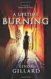 A Lifetime Burning