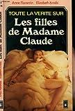Les Filles de Madame Claude - Un empire qui ne tient qu'à un fil