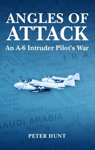 Angles of Attack, An A-6 Intruder Pilot's War (English Edition)