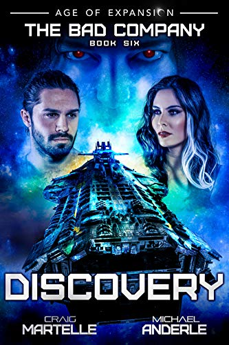 Discovery: A Military Space Opera (The Bad Company Book 6) (English Edition)