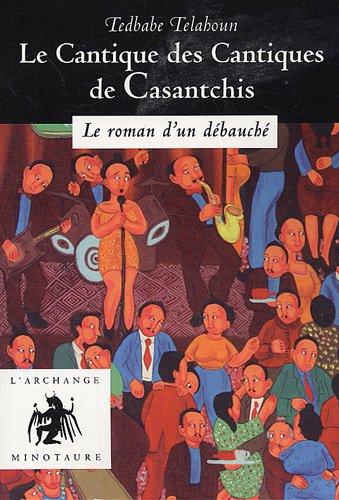 Le Cantique des Cantiques de Casantchis