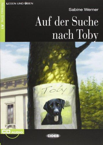 Auf Der Suche Nach Toby. Buch (+CD) (Lesen und üben)