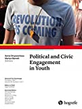 Political and Civic Engagement in Youth (Zeitschrift für Psychologie, Band 4)
