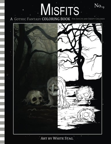 tasy Coloring Book for Adults and Creepy Children: Vampires, gloom, doom, skeletons, ghosts and other spooky things. (Misfits A Coloring Book for Adults and ODD Children) ()