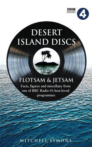 Desert Island Discs: Flotsam & Jetsam: Fascinating facts, figures and miscellany from one of BBC Radio 4's best-loved programmes
