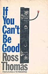 If You Can't be Good