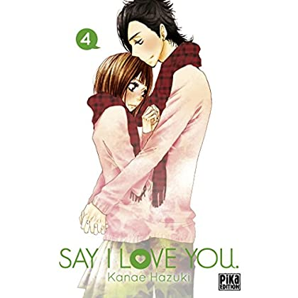 Say I Love You. T04