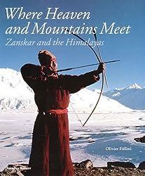 Where Heaven and Mountains Meet: Zanskar and the Himalayas
